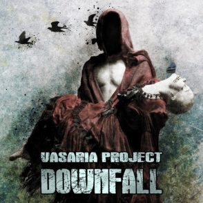 Vasaria Project - Downfall